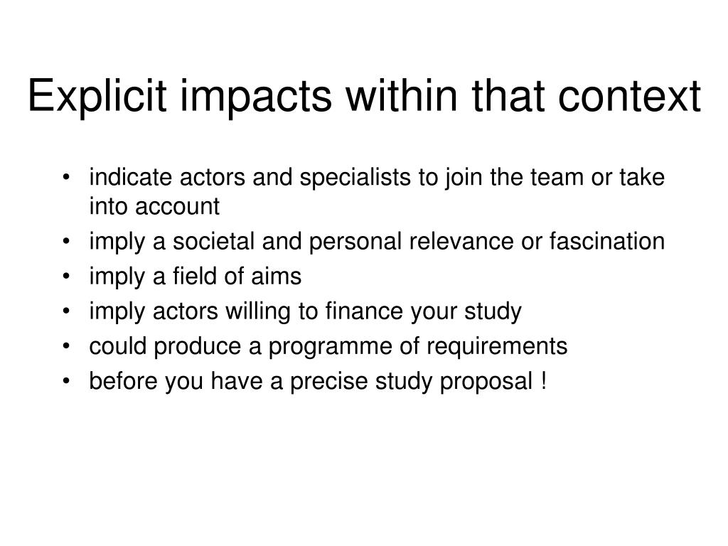 Explicit impacts within that context