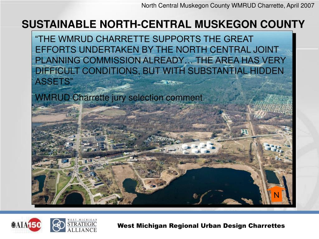 SUSTAINABLE NORTH-CENTRAL MUSKEGON COUNTY