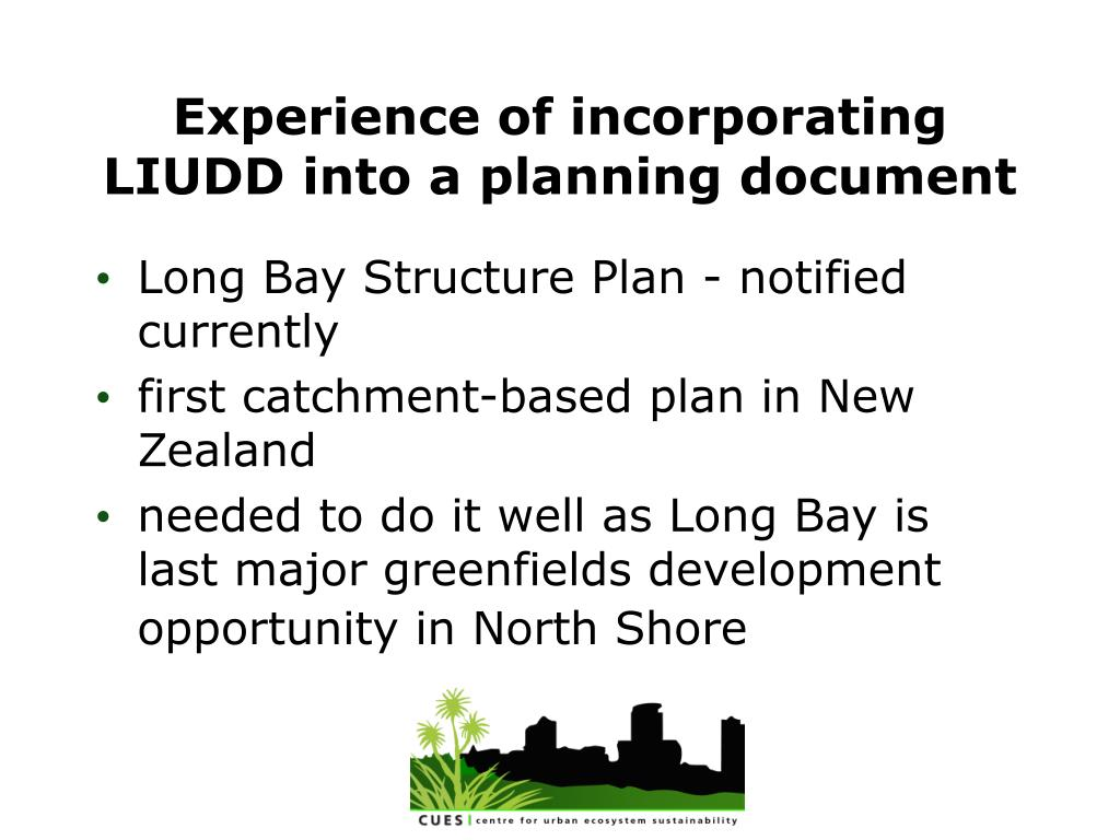 Experience of incorporating LIUDD into a planning document