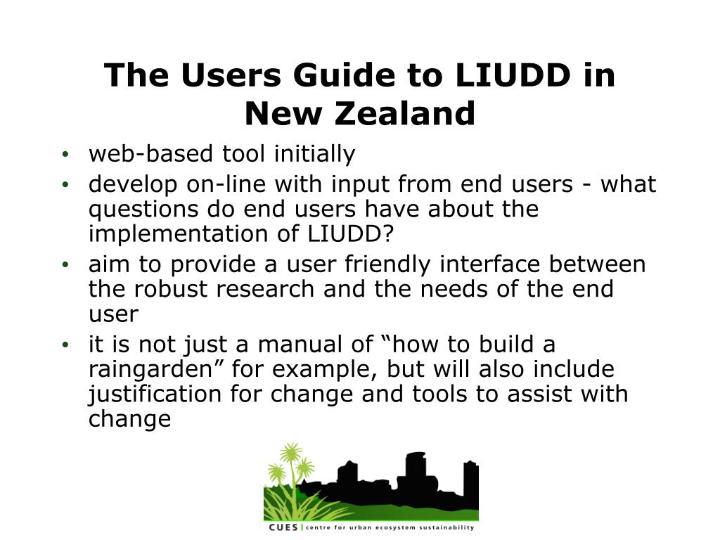 The Users Guide to LIUDD in New Zealand