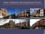 new urbanist development form