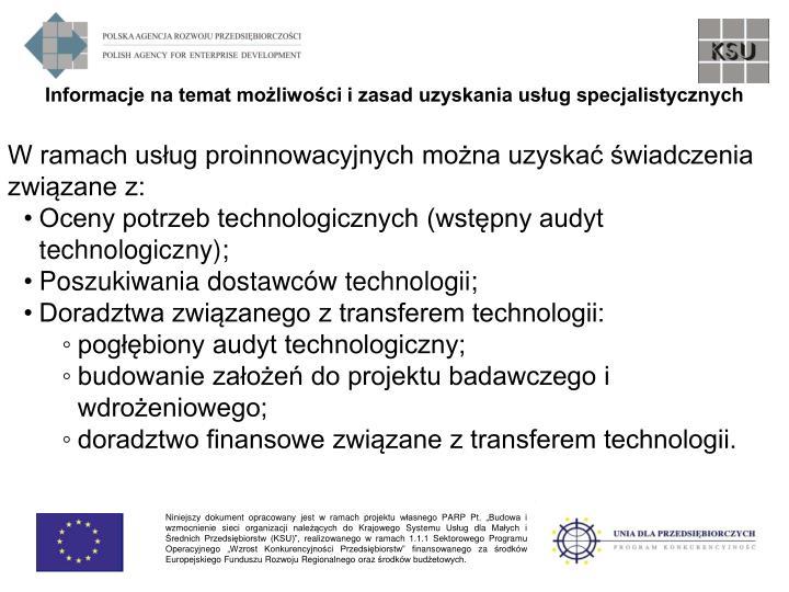 Informacje na temat możliwości i zasad uzyskania usług specjalistycznych