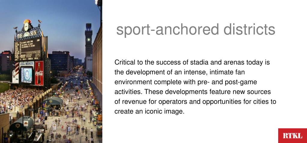 sport-anchored districts