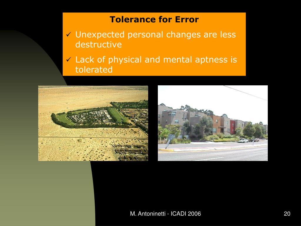 Tolerance for Error