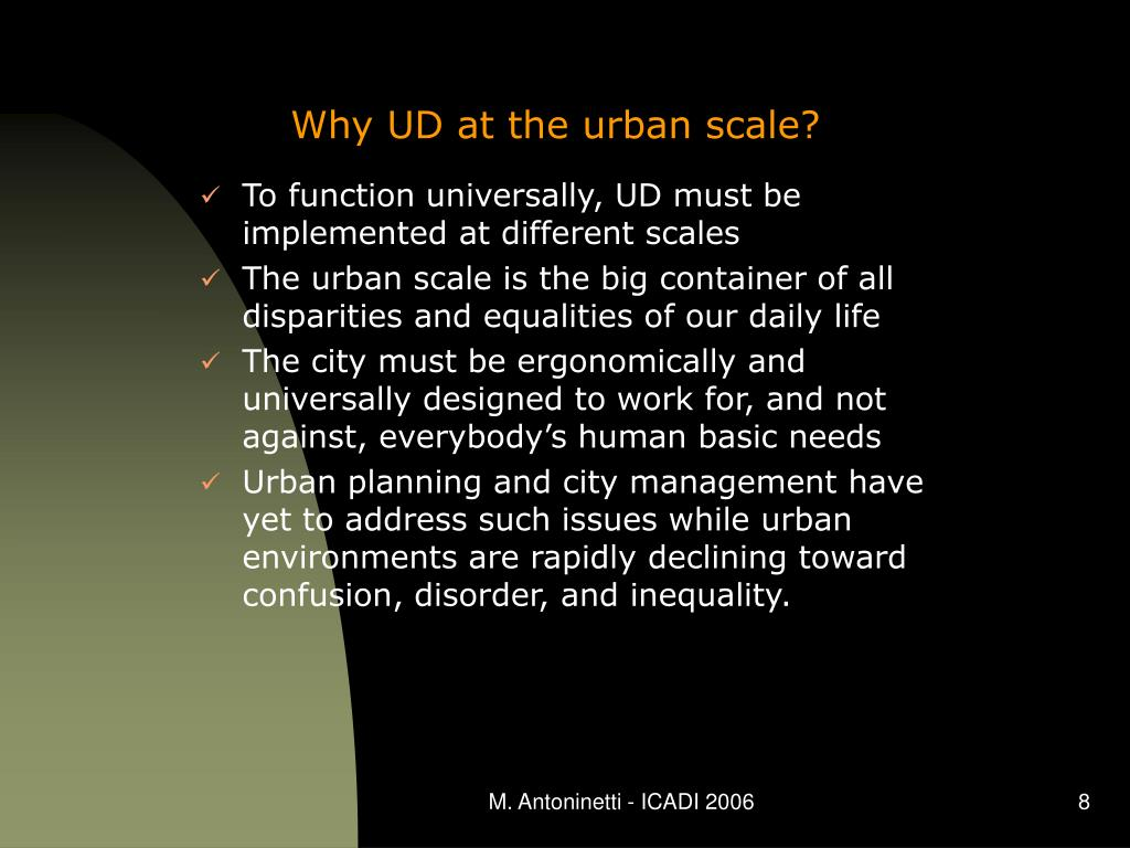 Why UD at the urban scale?