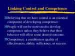 linking control and competence