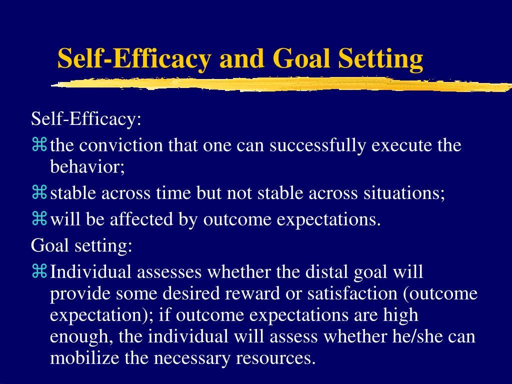 Self-Efficacy and Goal Setting