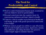 the need for predictability and control