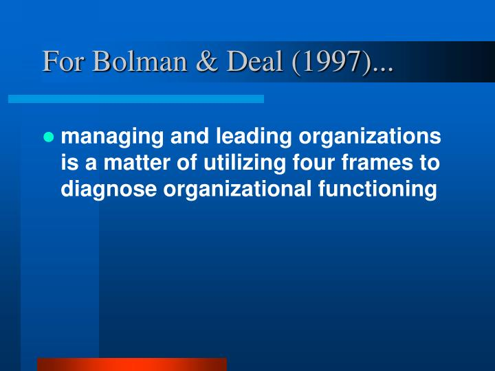 For bolman deal 1997