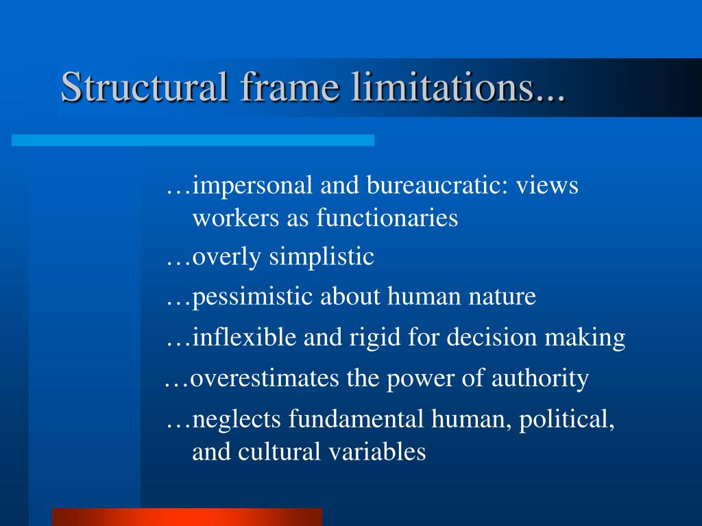 Structural frame limitations...