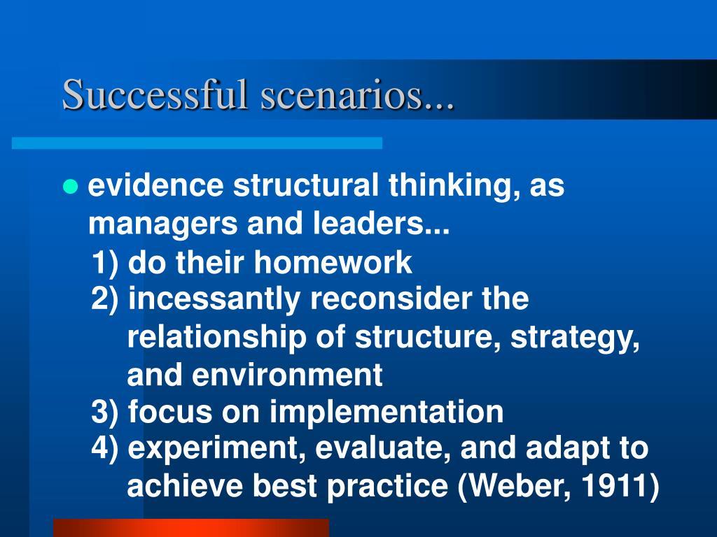 Successful scenarios...