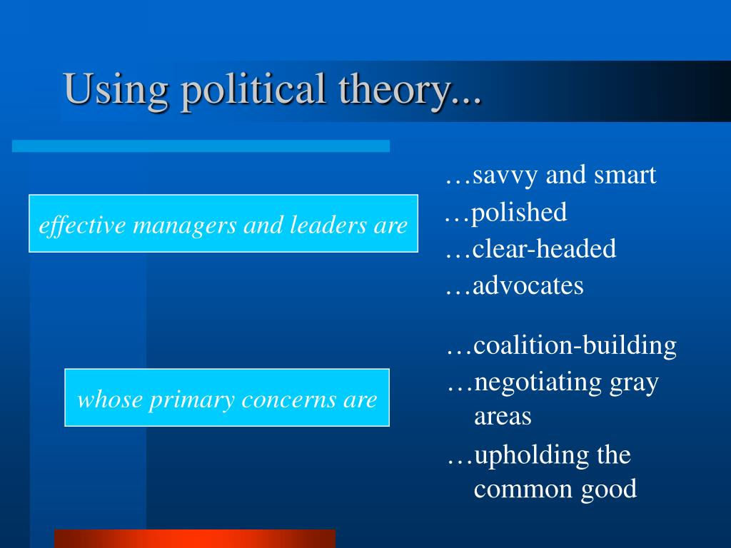 Using political theory...