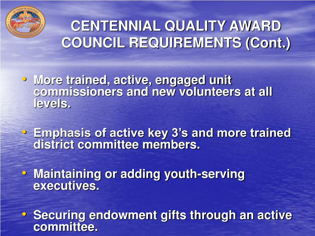 CENTENNIAL QUALITY AWARD COUNCIL REQUIREMENTS (Cont.)