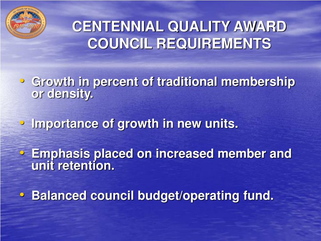 CENTENNIAL QUALITY AWARD COUNCIL REQUIREMENTS