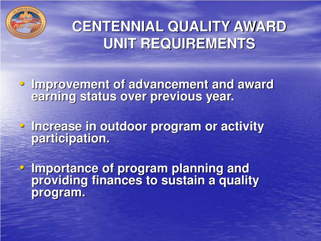 CENTENNIAL QUALITY AWARD UNIT REQUIREMENTS