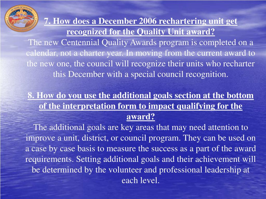 7. How does a December 2006 rechartering unit get recognized for the Quality Unit award?