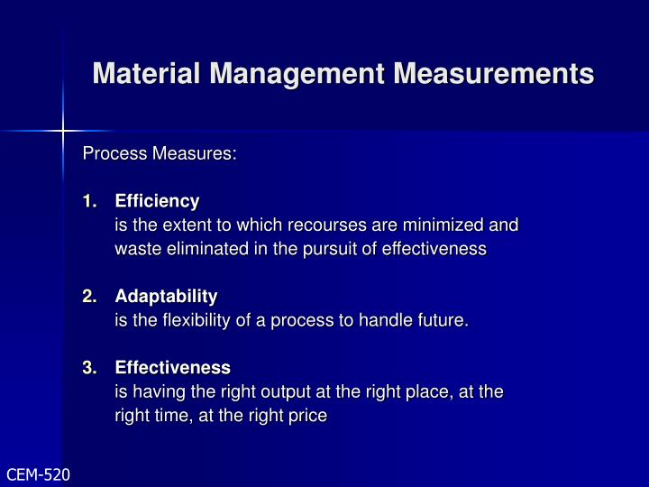 Material Management Measurements