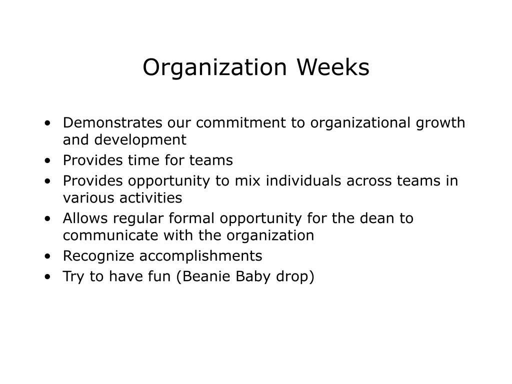 Organization Weeks