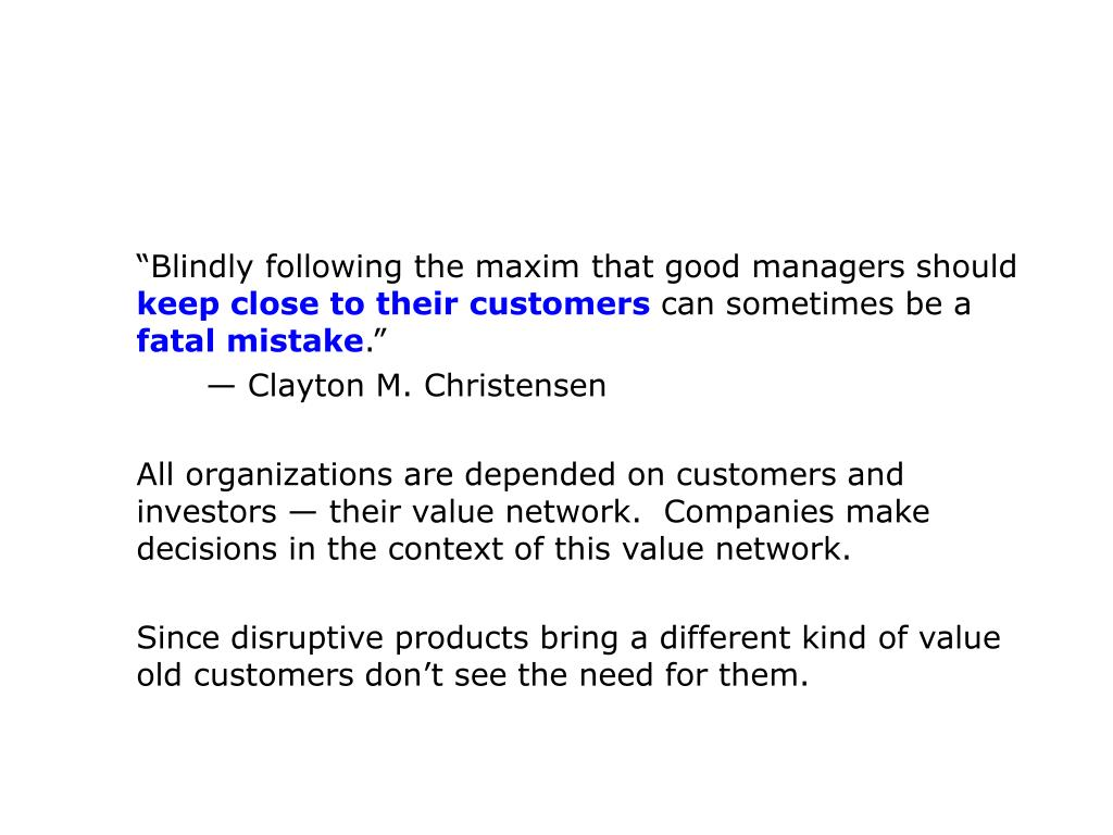 """""""Blindly following the maxim that good managers should"""
