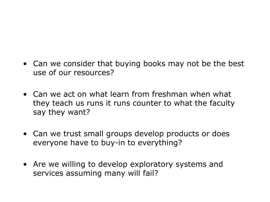 Can we consider that buying books may not be the best use of our resources?