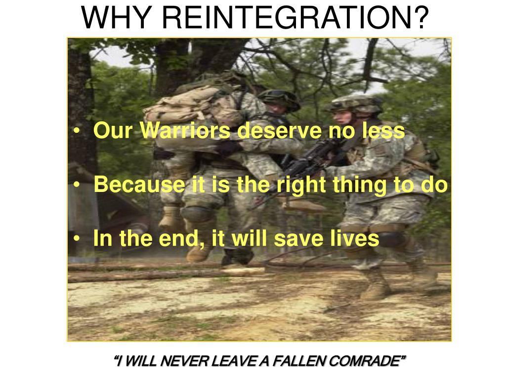 WHY REINTEGRATION?