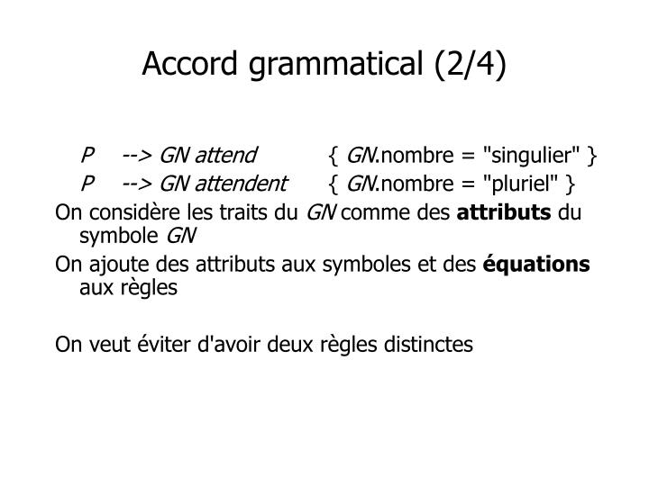 Accord grammatical (2/4)