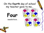 on the fourth day of school my teacher gave to me