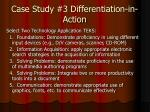 case study 3 differentiation in action