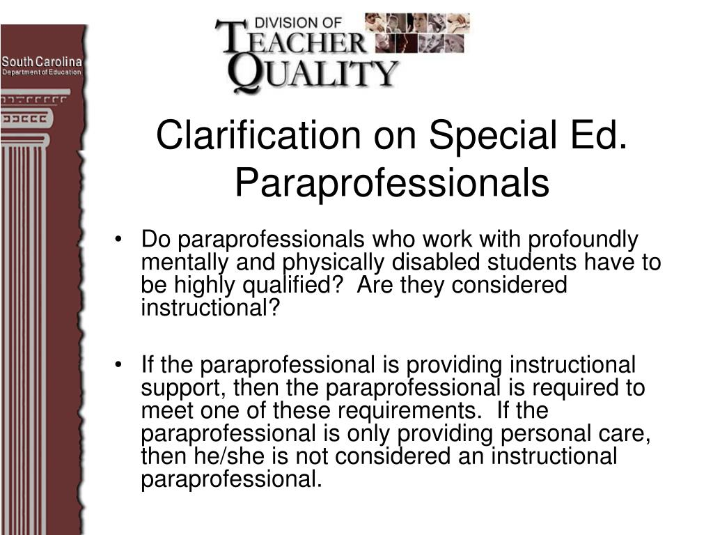 Clarification on Special Ed. Paraprofessionals