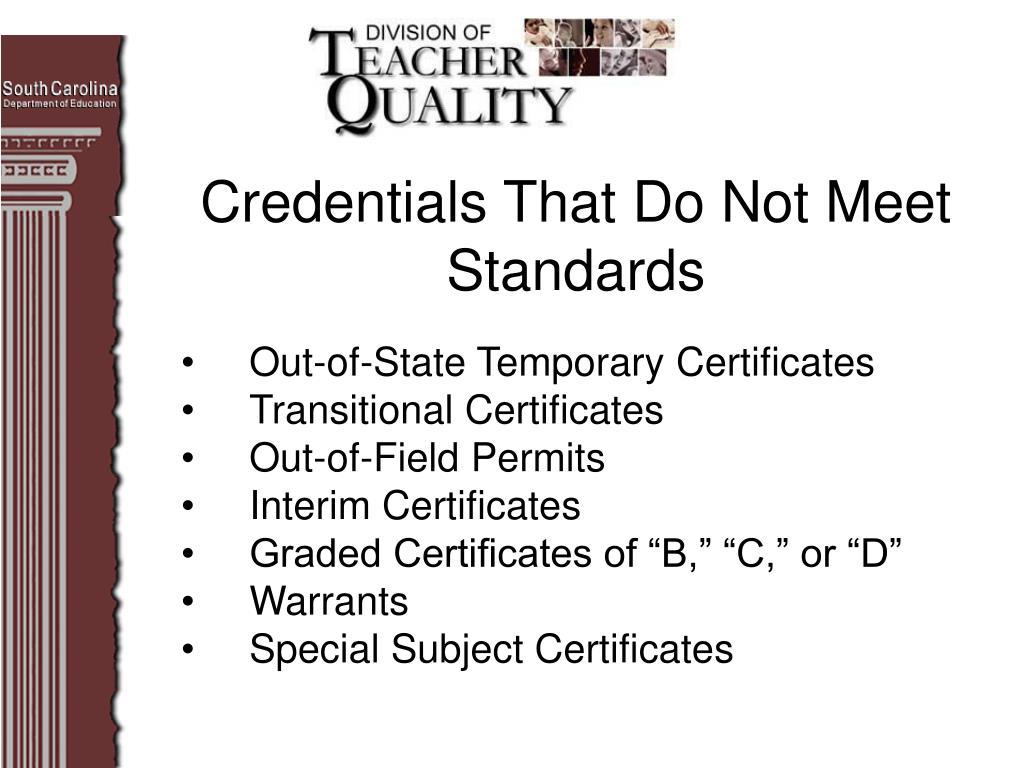 Credentials That Do Not Meet Standards