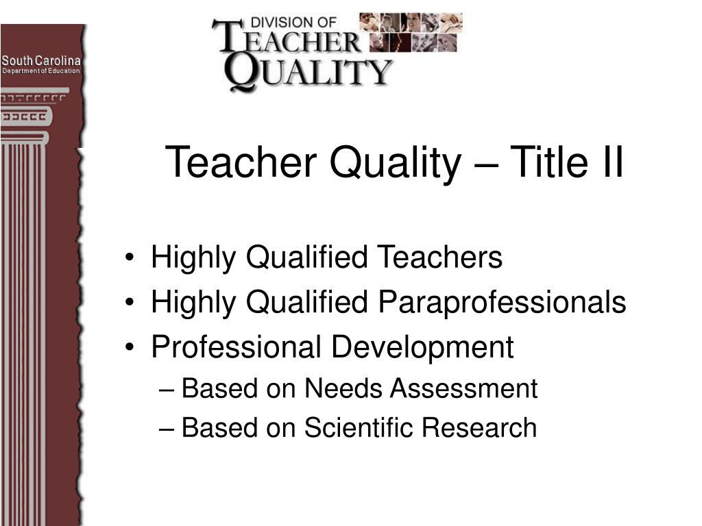 Teacher Quality – Title II