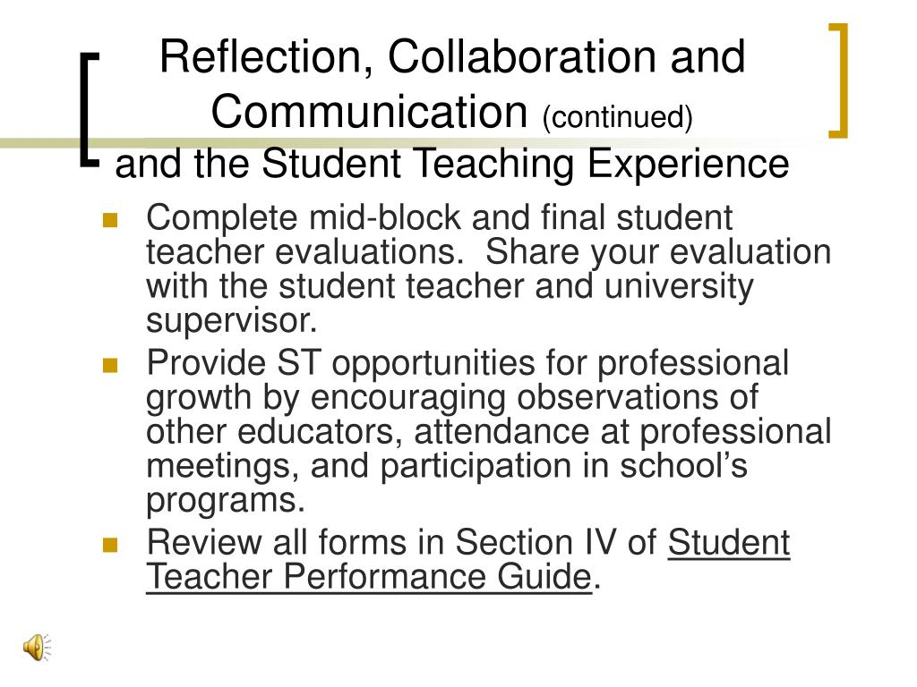 Reflection, Collaboration and     Communication