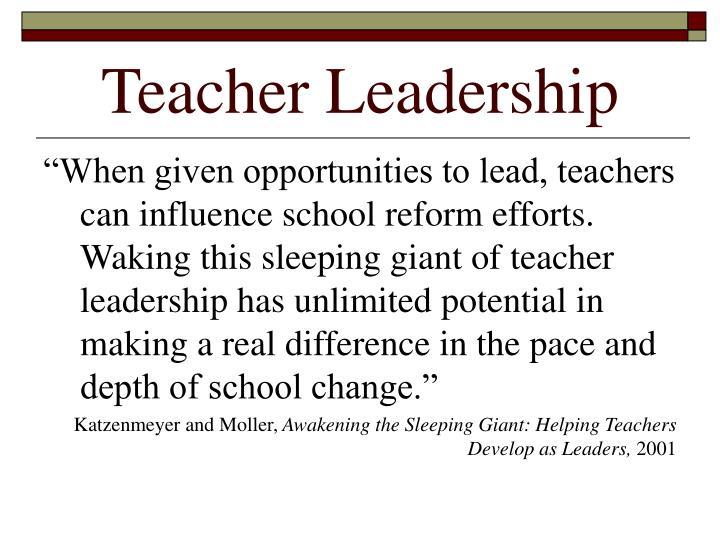 Teacher leadership3