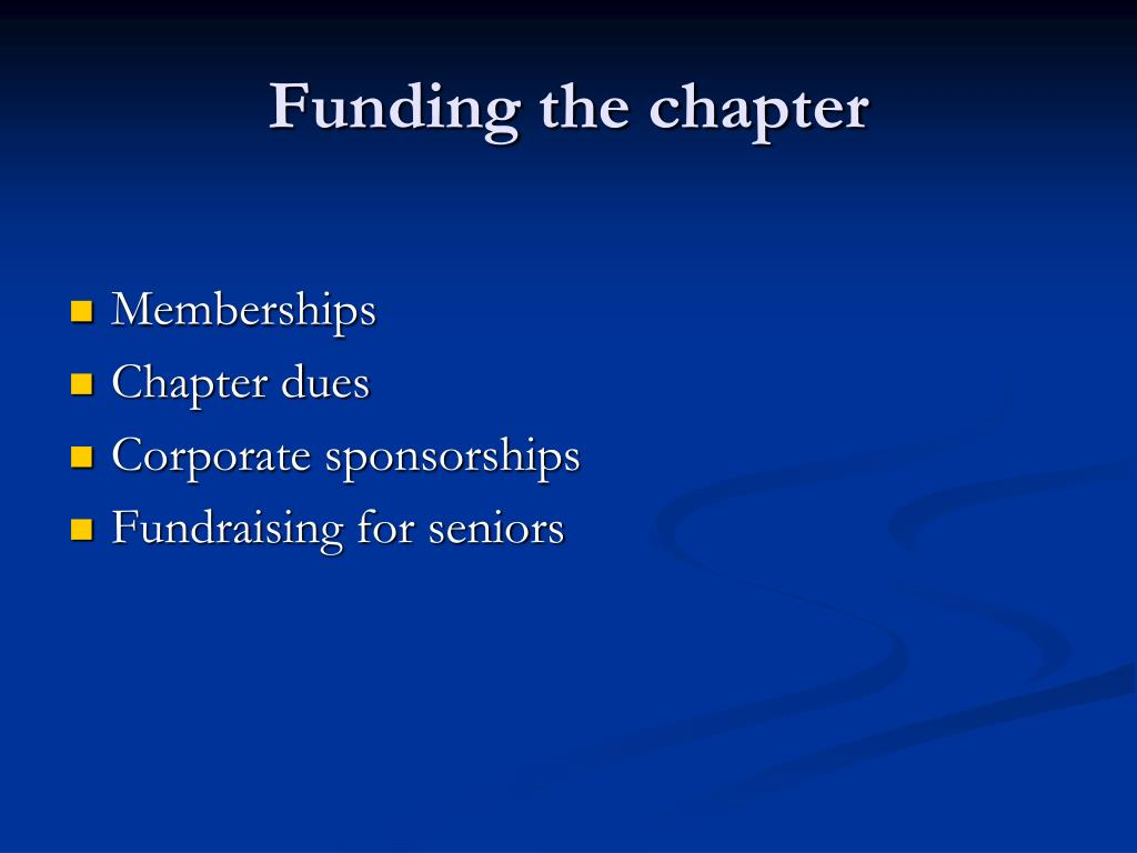 Funding the chapter