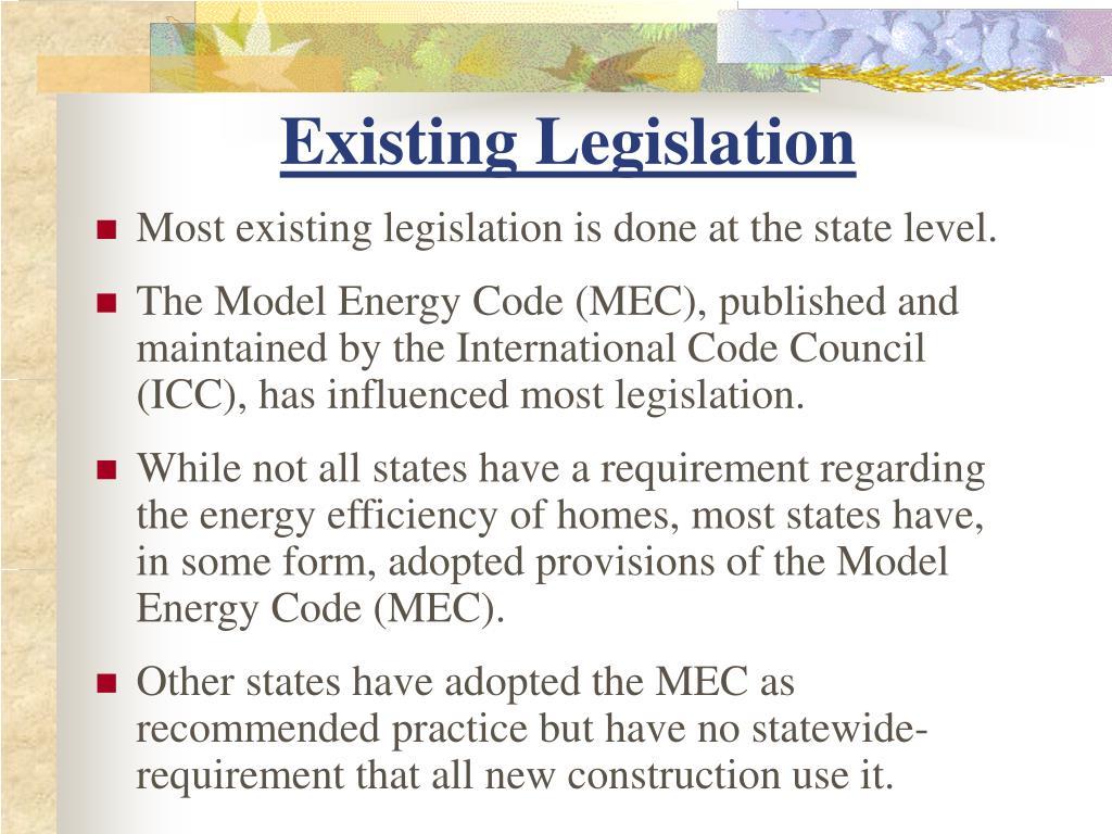 Existing Legislation