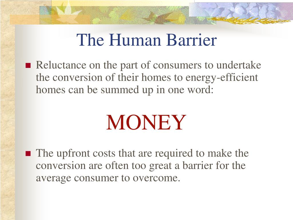The Human Barrier
