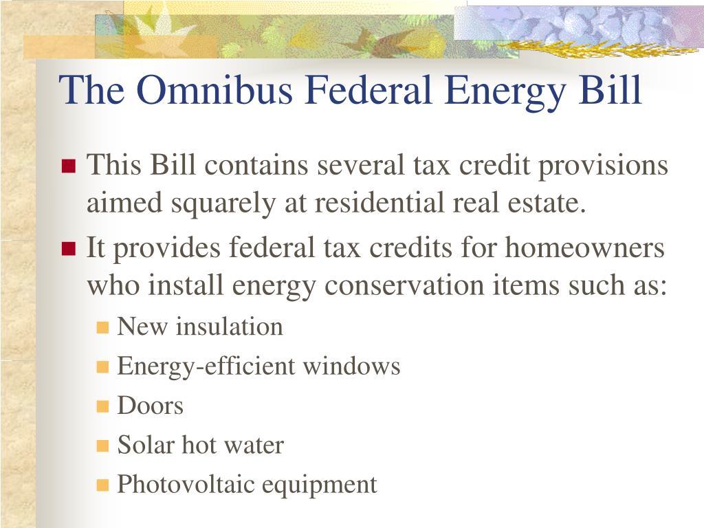 The Omnibus Federal Energy Bill