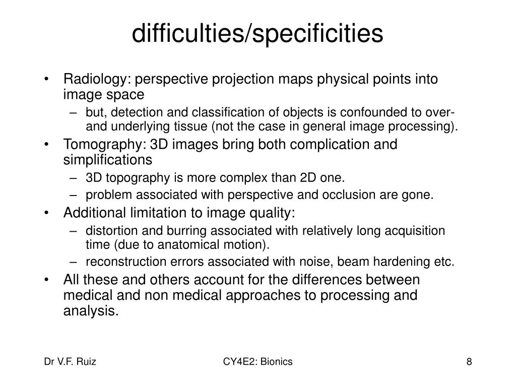 difficulties/specificities