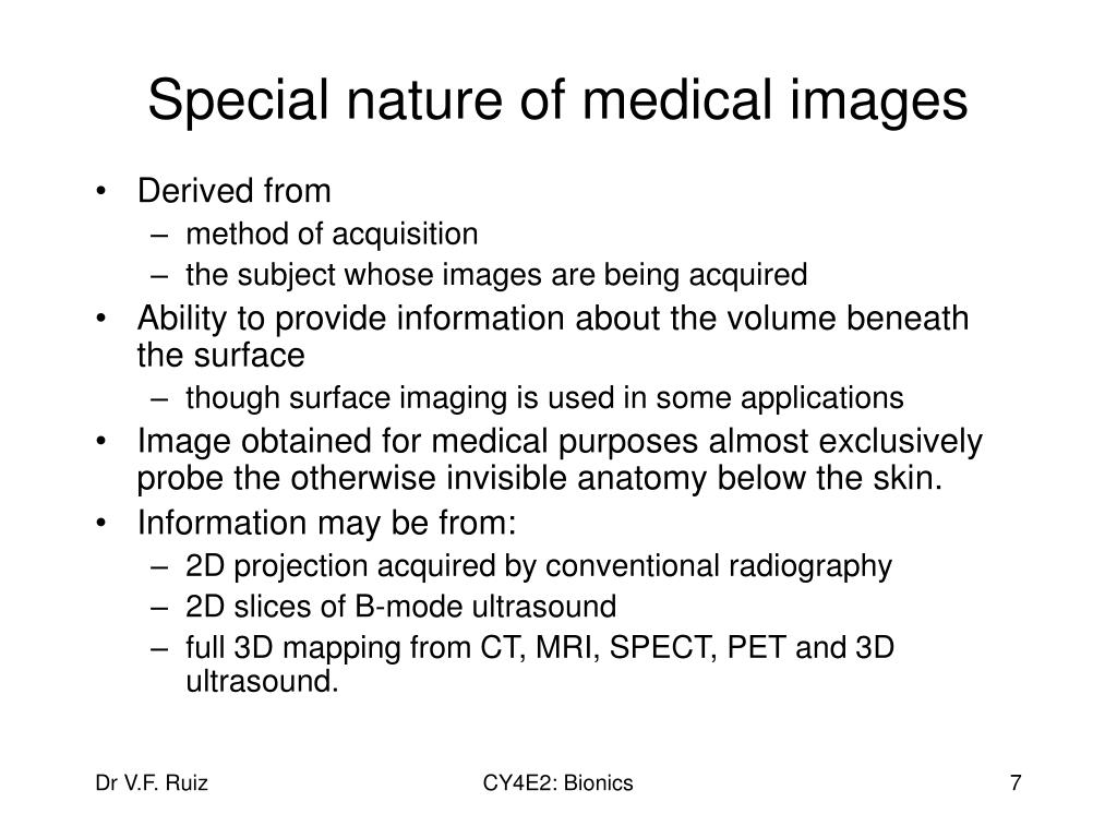 Special nature of medical images