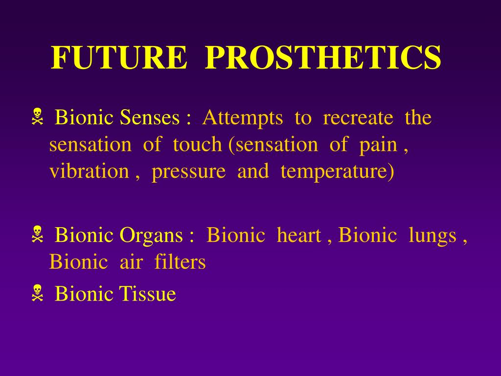 FUTURE  PROSTHETICS