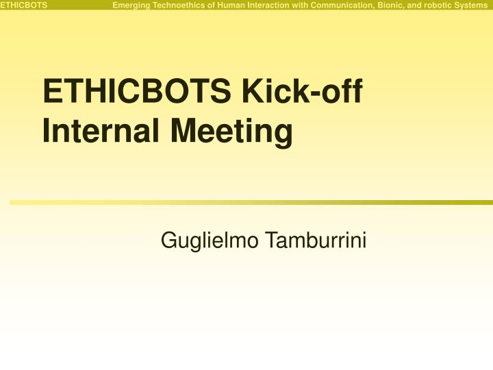 Ethicbots kick off internal meeting