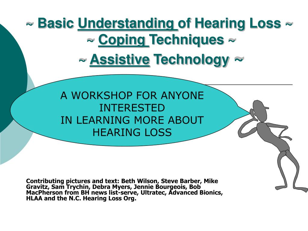 basic understanding of hearing loss coping techniques assistive technology l.