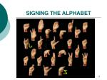 signing the alphabet