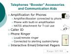 telephones booster accessories and communication aids