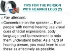 tips for the person with hearing loss 2