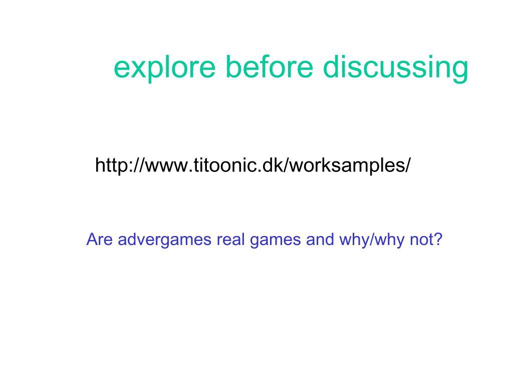 explore before discussing
