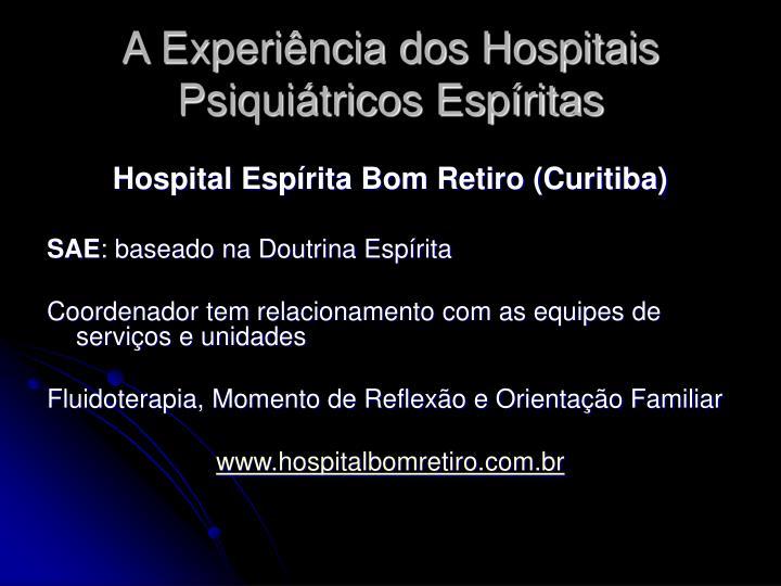 A Experiência dos Hospitais Psiquiátricos Espíritas