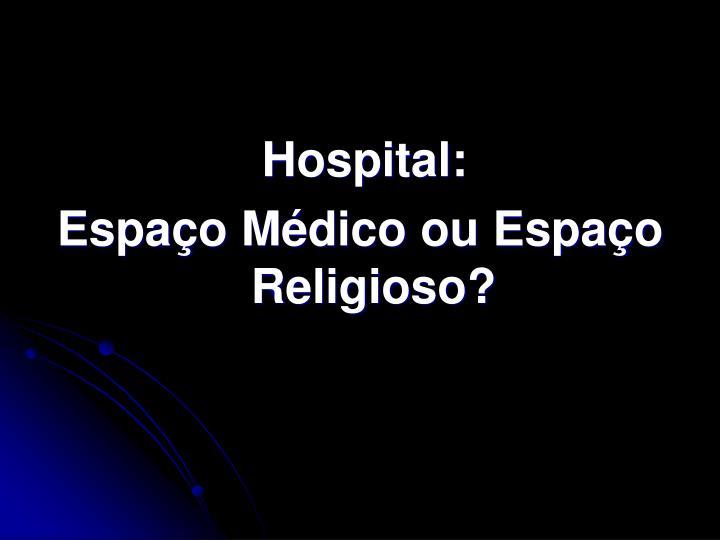 Hospital: