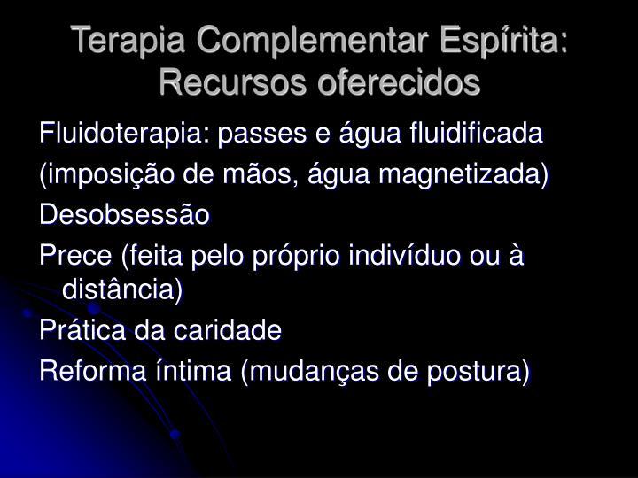 Terapia Complementar Espírita: