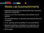 media lab accomplishments